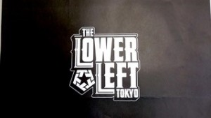 THE LOWER LEFT TOKYO